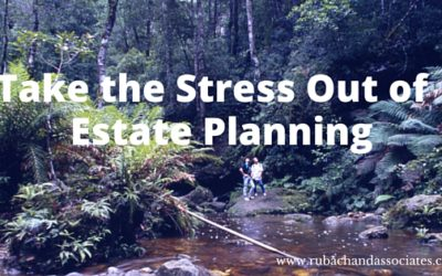 Take the Stress Out of Estate Planning with Reliable Advice