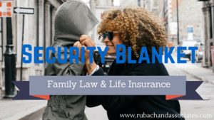 life insurance in family law