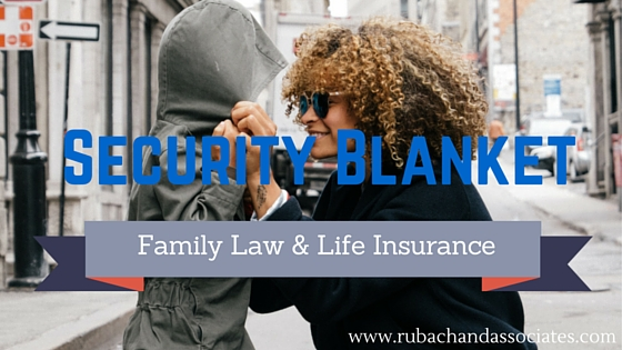 Importance of Life Insurance in Family Law