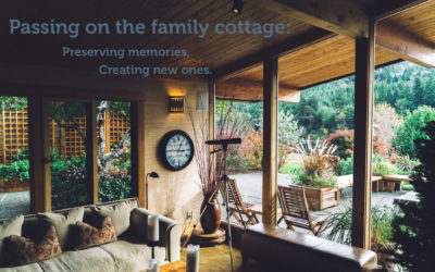 Passing on the family cottage