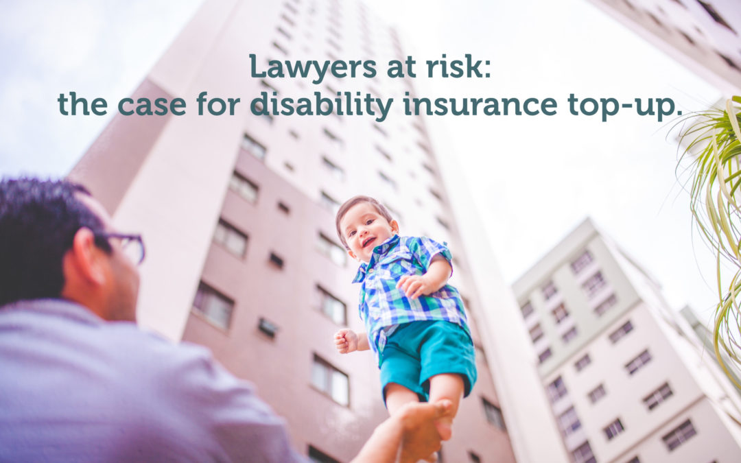 Lawyers at risk: the case for disability insurance top-ups
