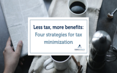 Less tax, more benefits: Four strategies for tax minimization