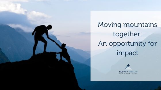 Moving mountains together: An opportunity for impact